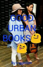 GOOD URBAN BOOKS by liyahboo900