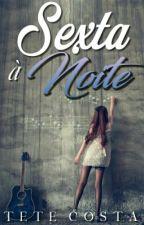 Sexta à Noite by Tetecosta