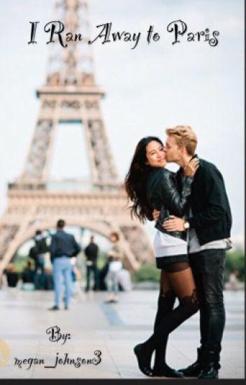 I Ran Away to Paris