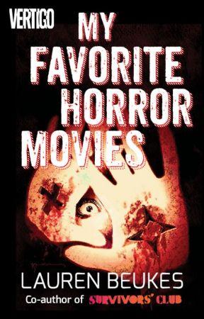 My Favorite Horror Movies by LaurenBeukes
