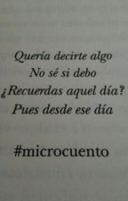 #MicroCuentos by IamtheCrazyDisguised
