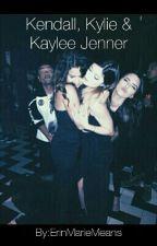Kendall, Kylie & Kaylee Jenner by ErinMarieMeans