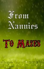 From Nannies To Mazes    Nanny McPhee & The Maze Runner Crossover [COMPLETED] by SnowandMusicLover