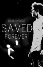 Saved forever -Sequel of I'll save you (Niall Horan)Book nr.3 by akinoreV0707