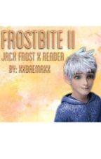 Frostbite II (Jack Frost X Reader) by XxBaemaxX