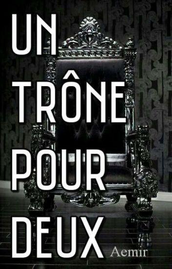 Un trône pour deux.[terminé]