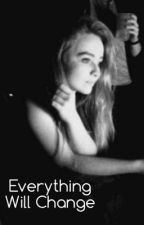 Everything Will Change: Girl Meets World Fanfiction by repeatingbiebs