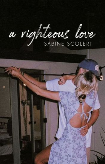 A Righteous Love