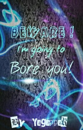 BEWARE: I am going to bore you by yagappar
