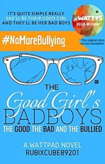 The Good Girl's Bad Boys: The Good, The Bad, And The Bullied (traduzione italiana)