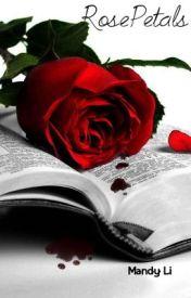 RosePetals by ilovechocolateX
