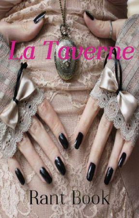 La Taverne [Rant Book] by SophieGoasguen