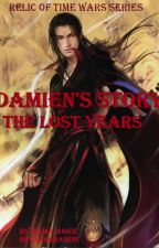 Damien's story 1: Darkness & Dust by MamaMagie