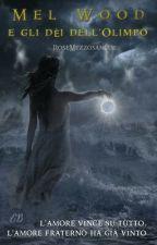 Mel Wood e gli dèi dell'Olimpo by RoseMezzosangue