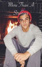 More than a stranger by _dolantwins_