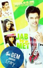 Jab We Met (Completed) [Editing] by Iluvpani_xoxo