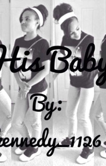 His Baby (jalenvasquezstory)