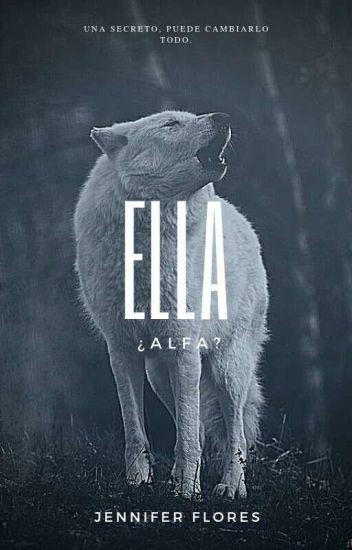 Ella ¿Alfa?