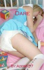 Dare by azeb657