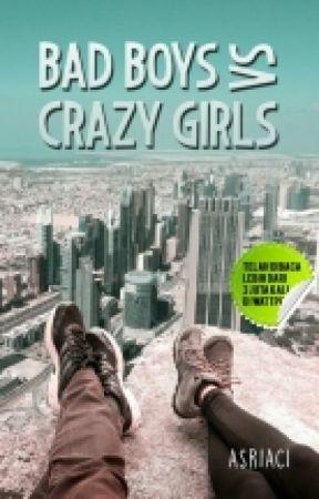 Bad Boys vs Crazy Girls by asriaci13