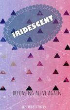 Iridescent by Iridescent13