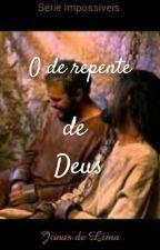 O de repente de Deus by Jonasdelim