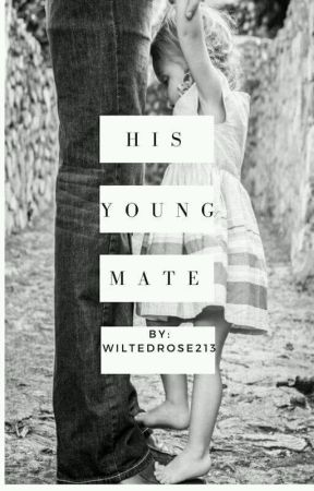 His Young Mate ✔ [COMPLETED] by wiltedrose213