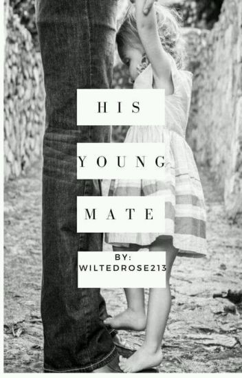 His Young Mate ✔ [COMPLETED]
