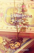 Best Wattpad Reads by hannah_5soslover