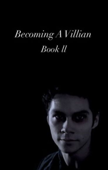 Becoming a villain [ book 2 ]