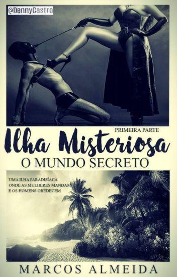 Ilha Misteriosa - O Mundo Secreto