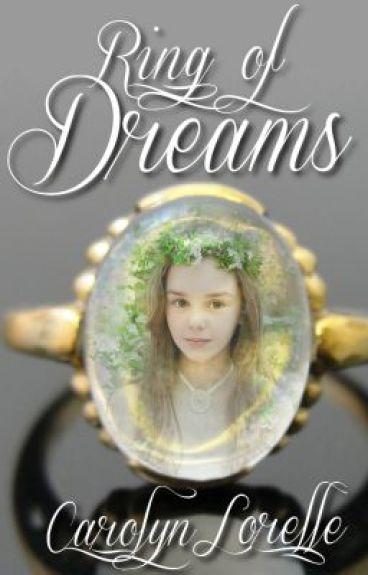 Ring of Dreams by CarolynLorelle