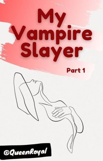 My Vampire Slayer *Princeton Vamp Story* - Part 1