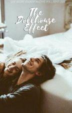 The Dollhouse Effect by fairiellye