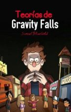 Teorías de Gravity Falls / Finalizado. by SunsetBlueGold