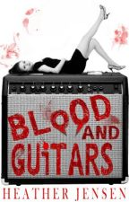 Blood And Guitars by HJensen