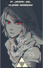 The Second Princess | Dark Link x Reader by FandomSenpai