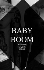 BABY BOOM {muke} by iwritealott