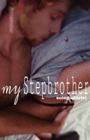my Stepbrother | { l.r.h } au