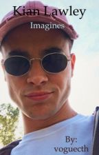 Kian lawley imagines by voguecth