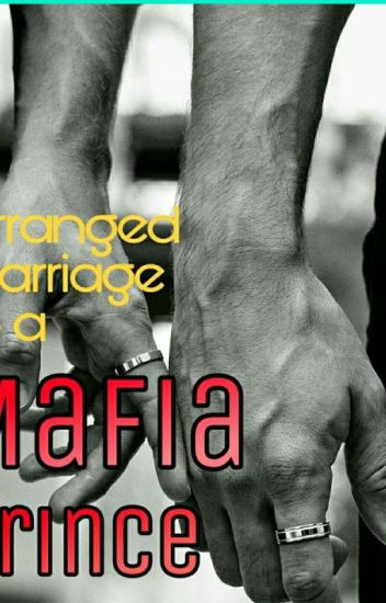 Arranged Marriage to a Mafia Prince (BXB) Book 1