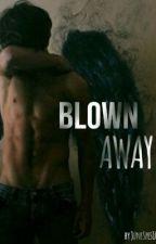 Blown Away Book 1 by JuneSpes101