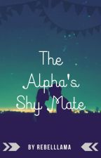 The Alpha's Shy Mate by rebelllama