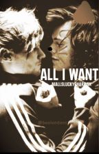 All I Want ~ Larry Stylinson by NiallsLuckyCharmsX