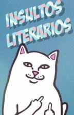 Insultos Literarios© by Little-Autumn