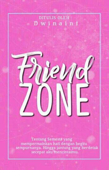Friendzone (ON EDITING)