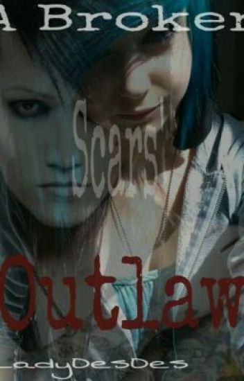 A Broken Scar's Outlaw (An Ashley Purdy Love Story)