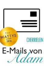 E-Mails von Adam by Cherrielein