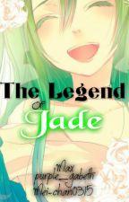 The Legend of Jade by effinshizz