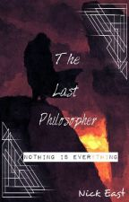 The Last Philosopher by NickfEast